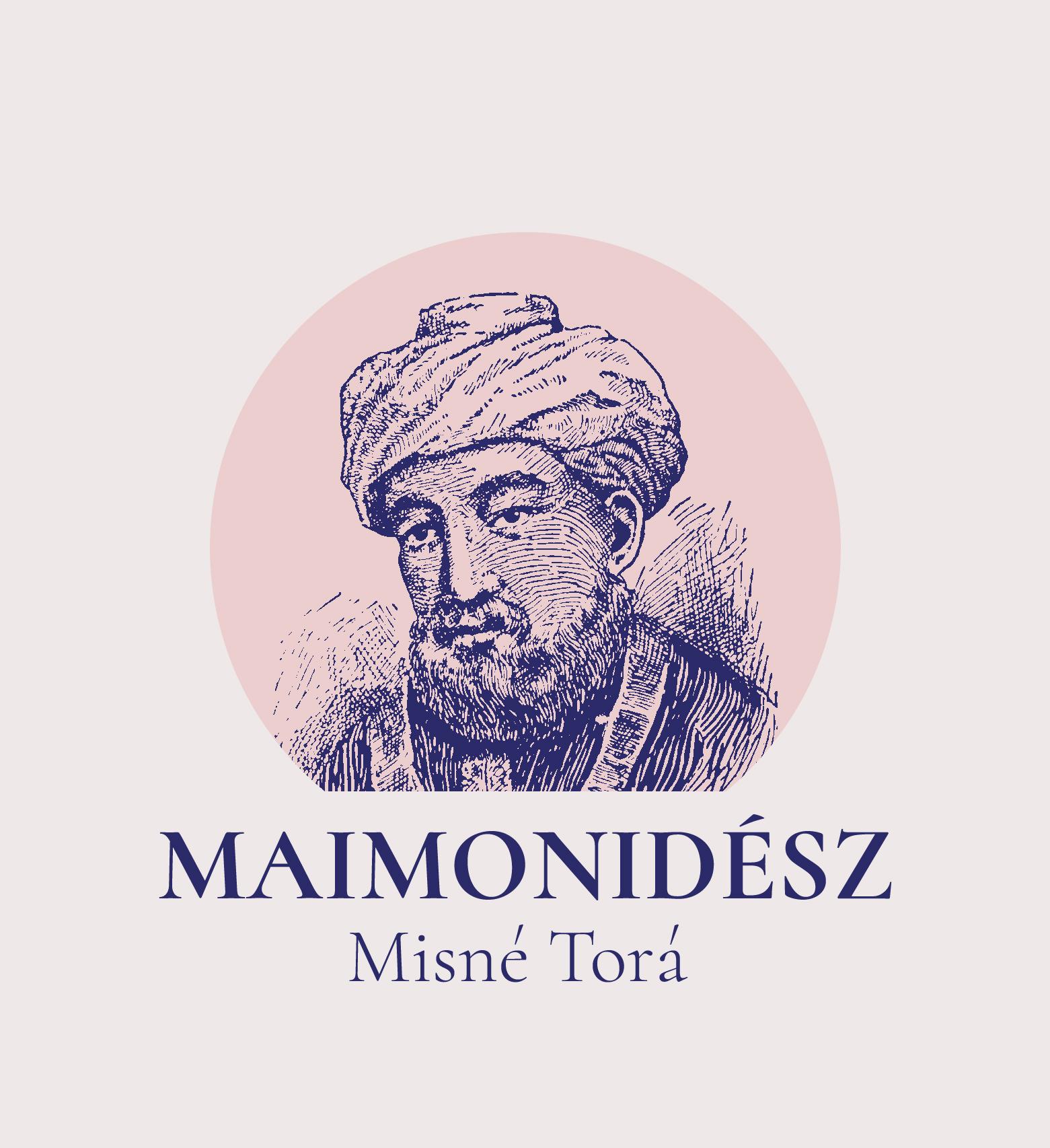 Maimonidész Misné Torá – Egy nap, egy fejezet